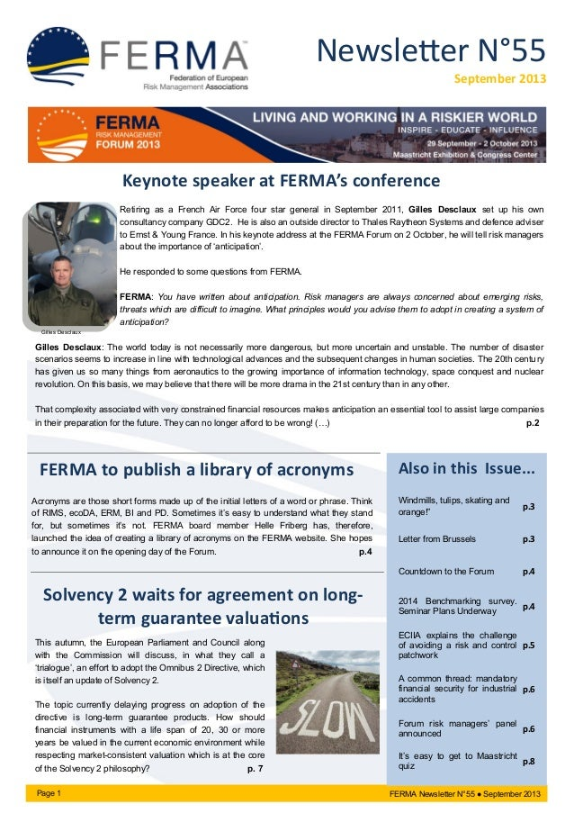 Newsletter N°55 September 2013  Keynote speaker at FERMA's conference Retiring as a French Air Force four star general in ...