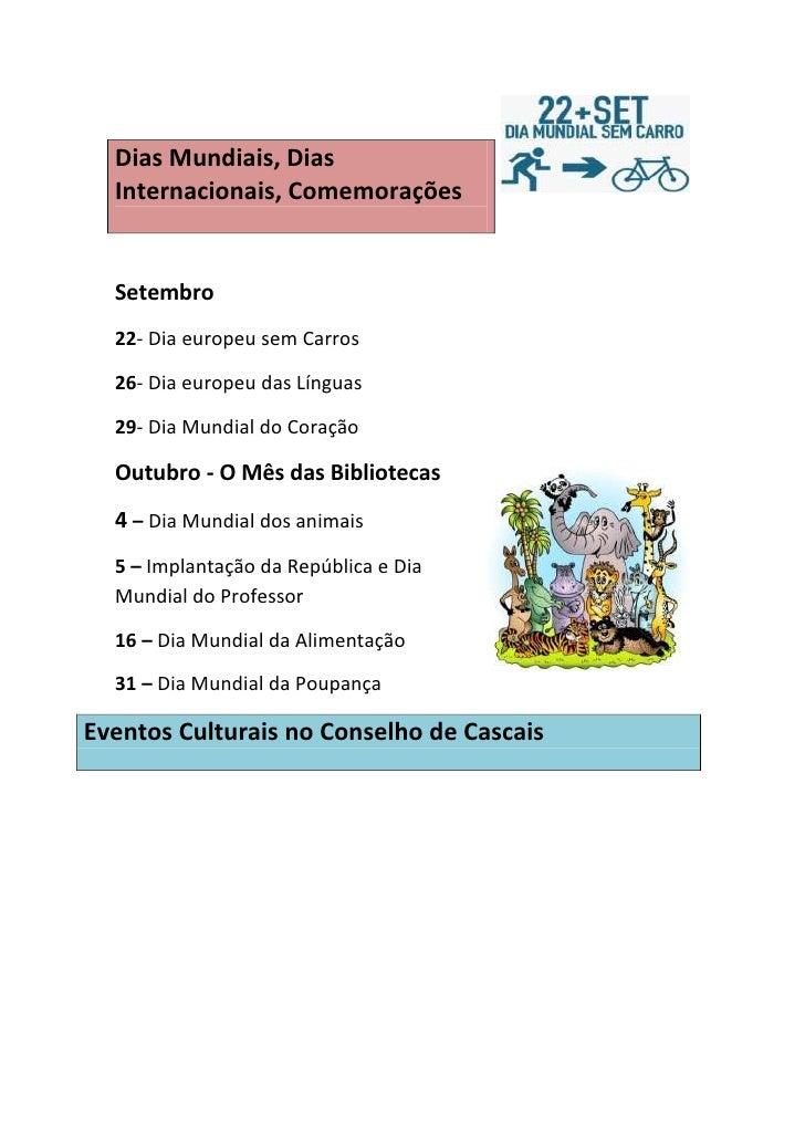Dias Mundiais, Dias  Internacionais, Comemorações  Setembro  22- Dia europeu sem Carros  26- Dia europeu das Línguas  29- ...