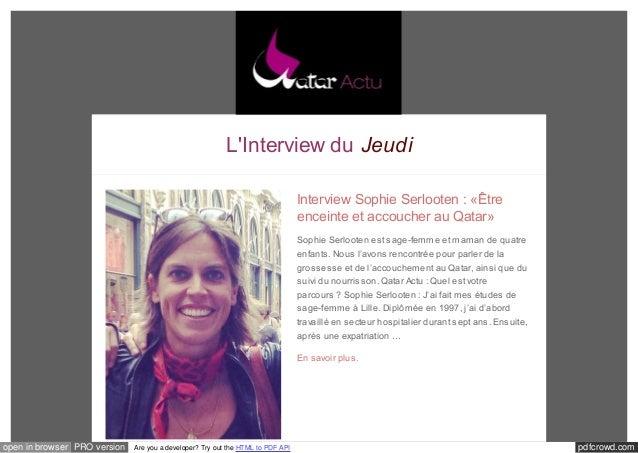 L'Interview du Jeudi  Interview Sophie Serlooten : «Être  enceinte et accoucher au Qatar»  Sophie Serlooten est sage-femme...