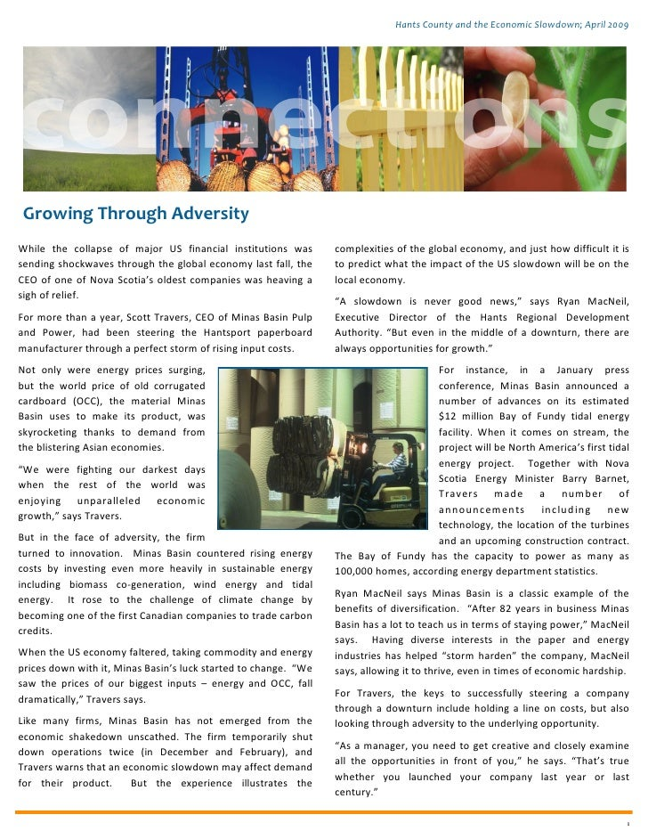 Hants County and the Economic Slowdown; April 2009      Growing Through Adversity While the collapse of major US financial...