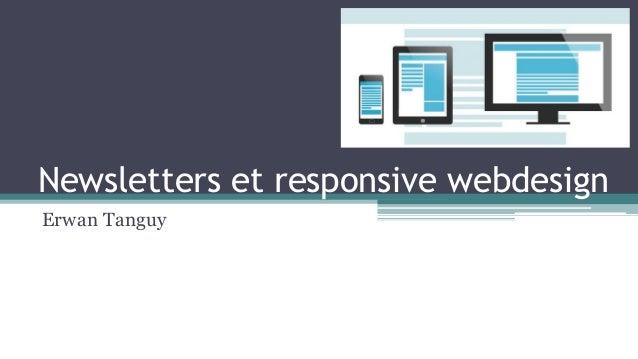 Newsletters et responsive webdesign Erwan Tanguy