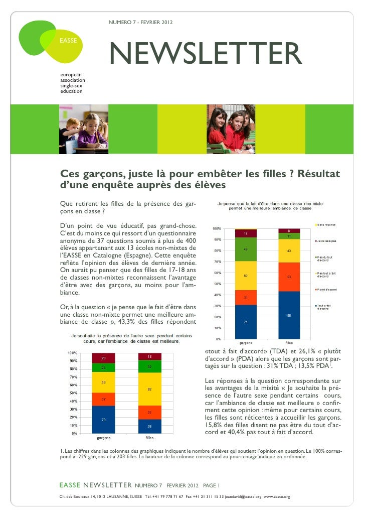 NUMERO 7 - FEVRIER 2012                         NEWSLETTEREASSEeuropeanassociationsingle-sexeducationCes garçons, juste là...
