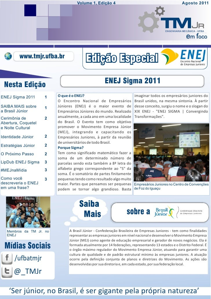 Volume 1, Edição 4                                                Agosto 2011         www.tmjr.ufba.br                    ...