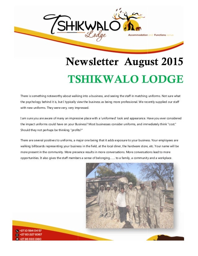 Newsletter TSHIKWALO LODGE There is something noteworthy about walking into a business, and seeing the staff in matching u...