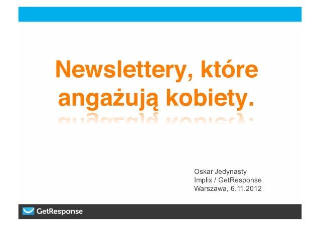 Oskar JedynastyImplix / GetResponseWarszawa, 6.11.2012
