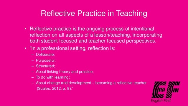 Describe the benefits of developing reflective practice within the setting