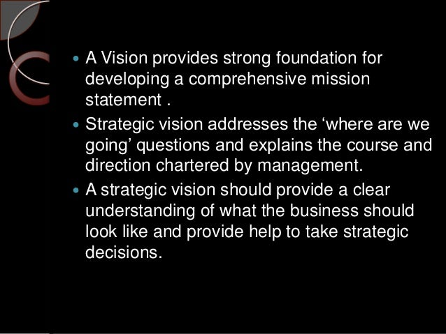 create a comprehensive mission statement and explain what makes it a comprehensive mission statement Start studying strategic management - all practice quizzes what is our business, whereas a mission statement technological advancements can create.