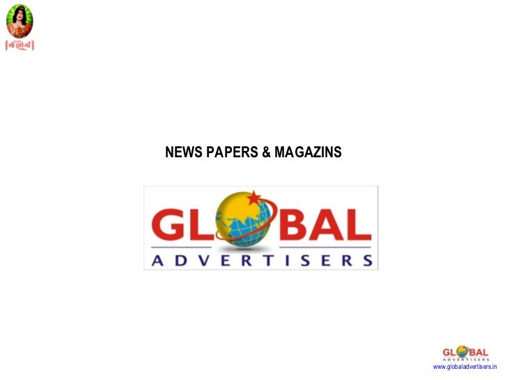 NEWS PAPERS & MAGAZINS                         www.globaladvertisers.in