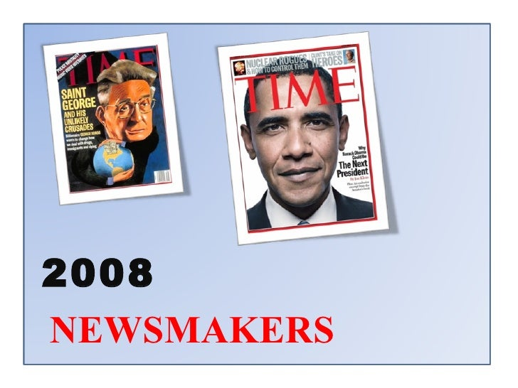 NEWSMAKERS 2008