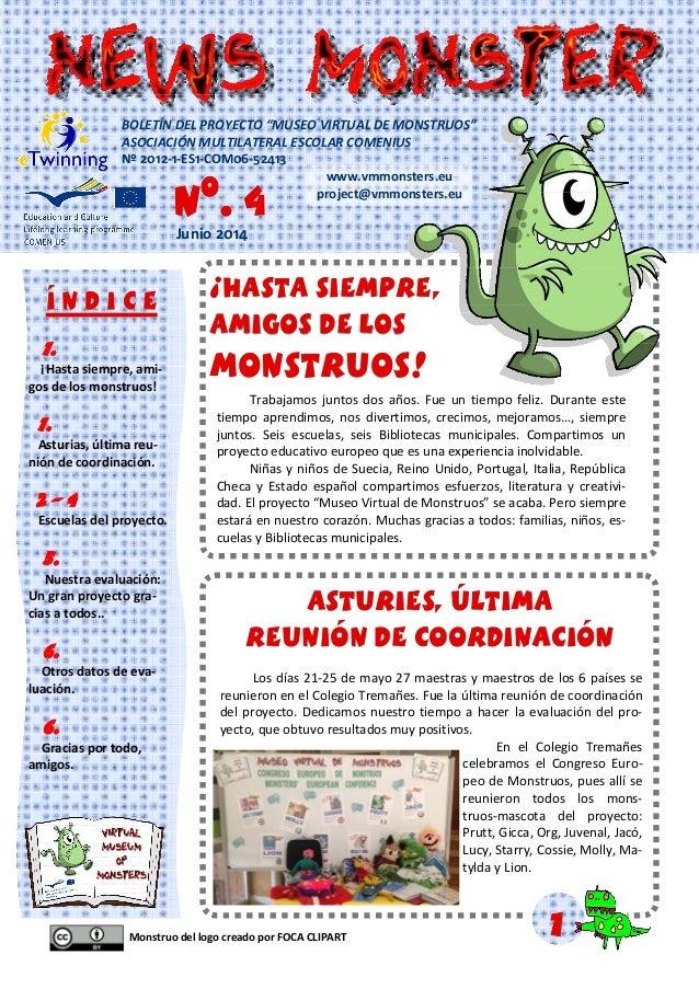 Monstruo del logo creado por FOCA CLIPART 1.1.1. ¡Hasta siempre, ami- gos de los monstruos! 1.1.1. Asturias, última reu- n...