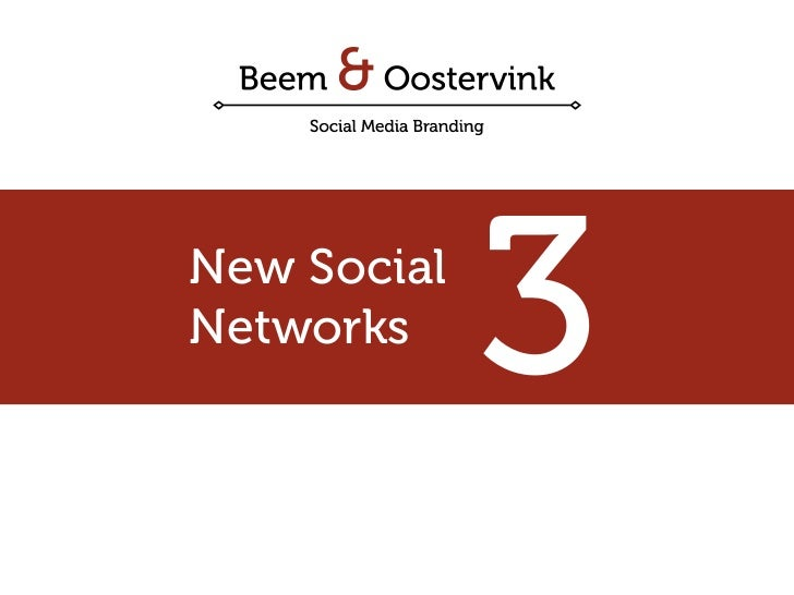 New Social Networks              3