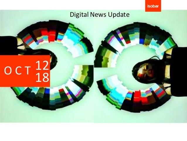 Digital News UpdateOCT 12    18