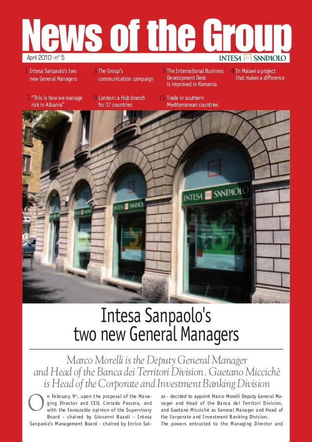News of the GroupApril 2010 - n° 5 Marco Morelli is the Deputy General Manager and Head of the Banca dei Territori Divisio...