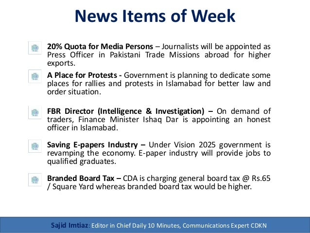 News Items of Week 20% Quota for Media Persons – Journalists will be appointed as Press Officer in Pakistani Trade Mission...