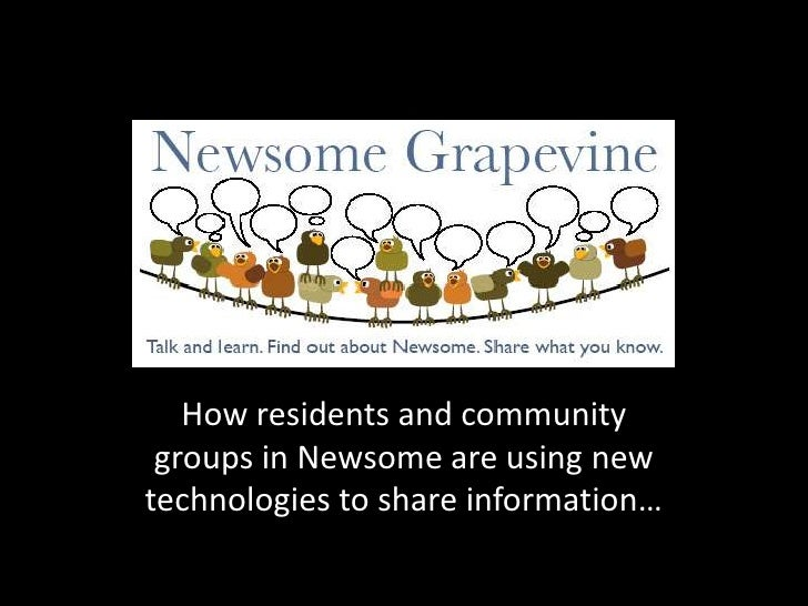How residents and community groups in Newsome are using new technologies to share information…<br />