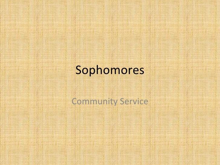 Sophomores Community Service