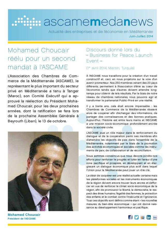 ascamemedanews Actualité des entreprises et de l'économie en Méditerranée Juin-Juillet 2014 Mohamed Choucair réélu pour un...
