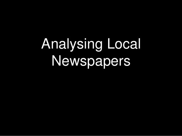 Analysing Local Newspapers