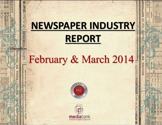 NEWSPAPER INDUSTRY REPORT February & March 2014