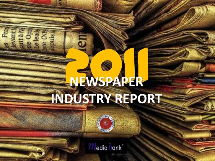 2011   NEWSPAPERINDUSTRY REPORT