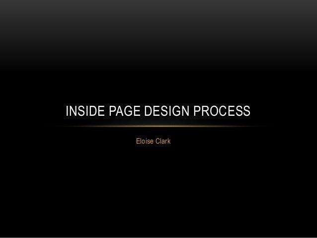 Eloise Clark INSIDE PAGE DESIGN PROCESS