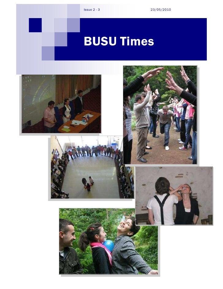 Issue 2 - 3   23/05/2010     BUSU Times