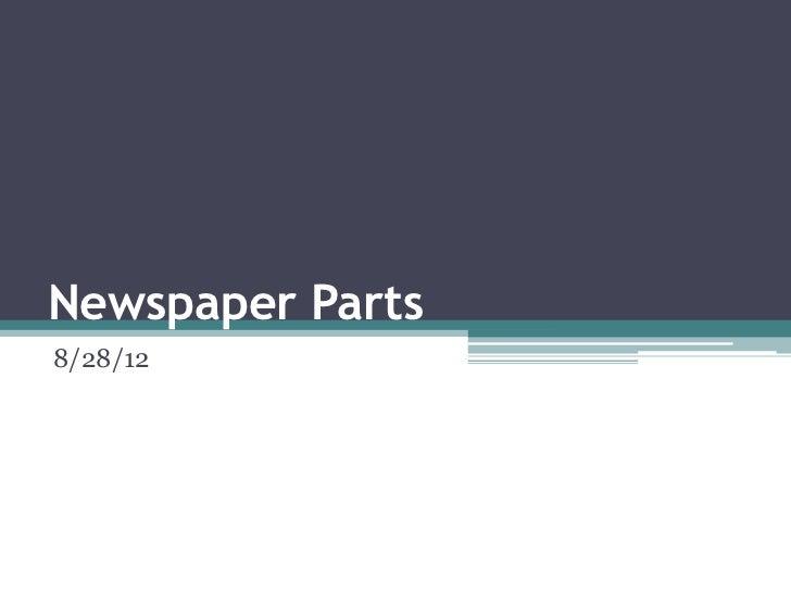 Newspaper Parts8/28/12