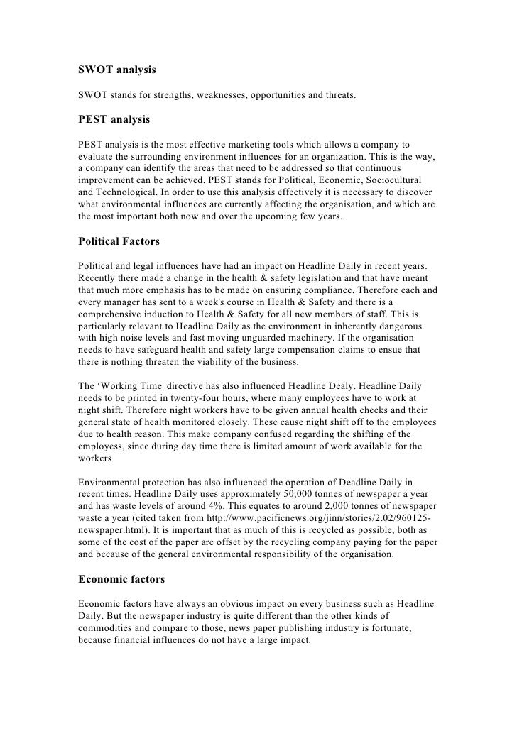 pestle analysis newspaper industry Pestle analysis is an analytical tool for strategic business planning pestle is a strategic framework for understanding external influences on a business take a peek.