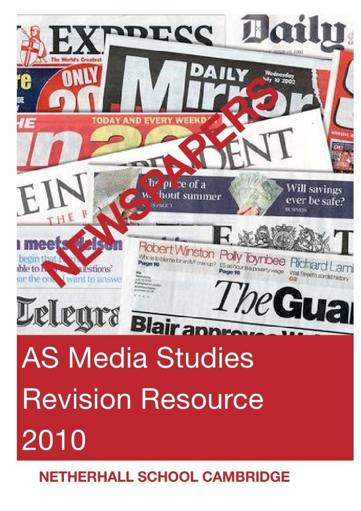 RS          PE        PA       S     EW    N AS Media Studies Revision Resource 2010  NETHERHALL SCHOOL CAMBRIDGE