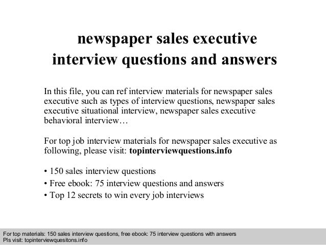 Newspaper sales executive interview questions and answers