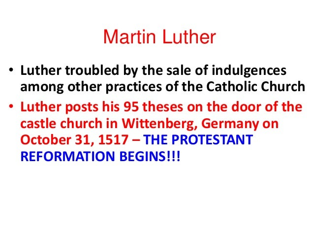 "martin luther instigated protestant reformation in his 95 theses document Ch2_unit_1bmartin_luther - authorstream presentation 95 theses : 95 theses 95 theses ""protestant reformation."