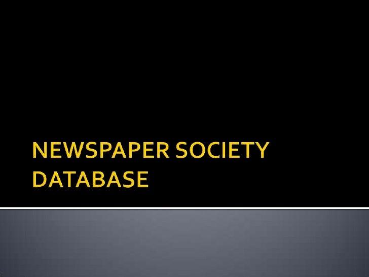 NEWSPAPER SOCIETY DATABASE<br />