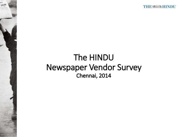The HINDU Newspaper Vendor Survey Chennai, 2014