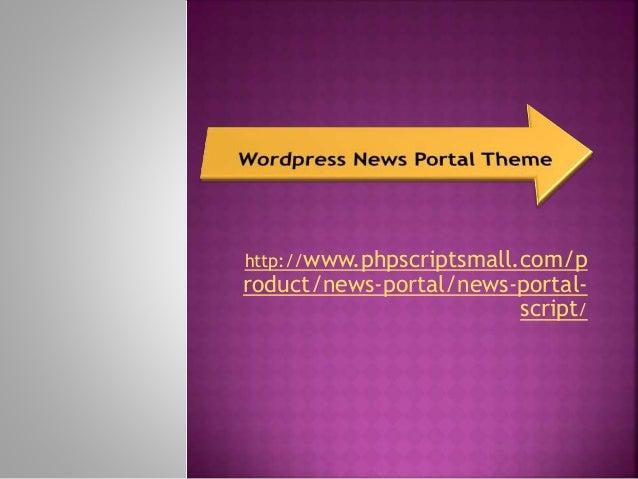 http://www.phpscriptsmall.com/p roduct/news-portal/news-portal- script/