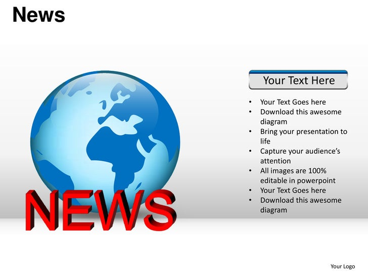 News           Your Text Here       •   Your Text Goes here       •   Download this awesome           diagram       •   Br...