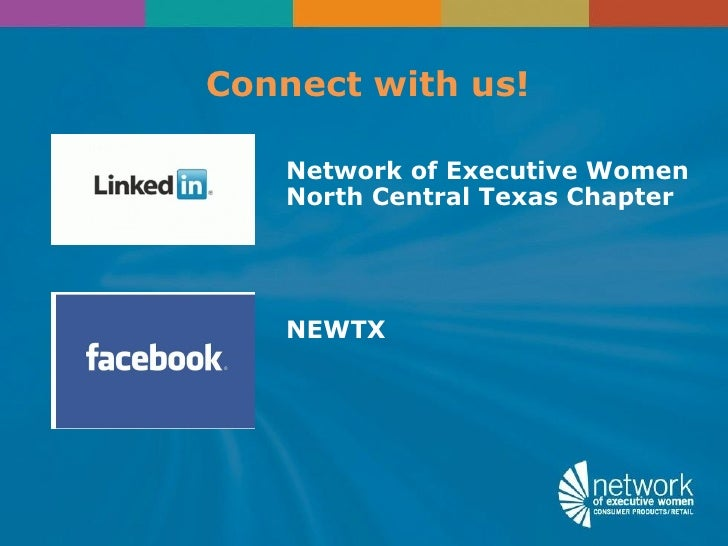 Connect with us!   Network of Executive Women   North Central Texas Chapter   NEWTX