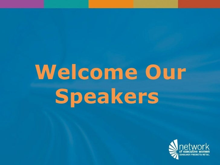 Welcome Our Speakers