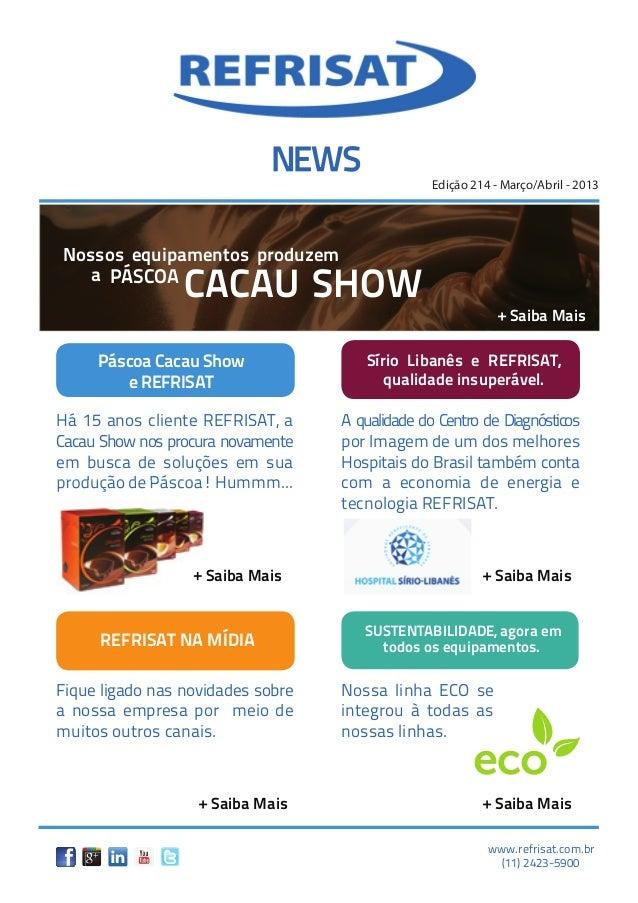 Edição 214 - Março/Abril - 2013Nossos equipamentos produzem   a PÁSCOA                 CACAU SHOW                         ...