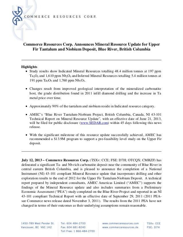 Commerce Resources Corp. Announces Mineral Resource Update for Upper Fir Tantalum and Niobium Deposit, Blue River, British...