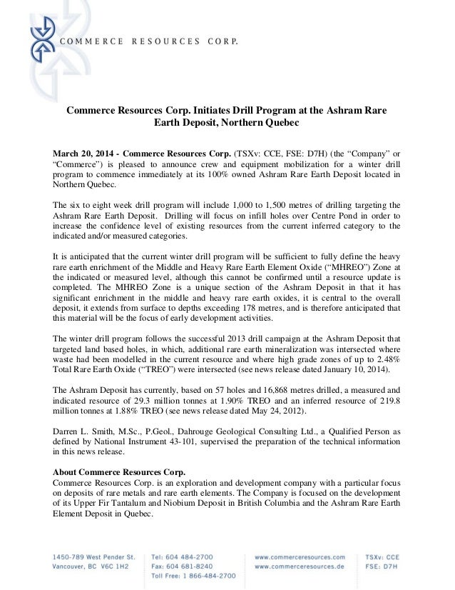 Commerce Resources Corp. Initiates Drill Program at the Ashram Rare Earth Deposit, Northern Quebec March 20, 2014 - Commer...