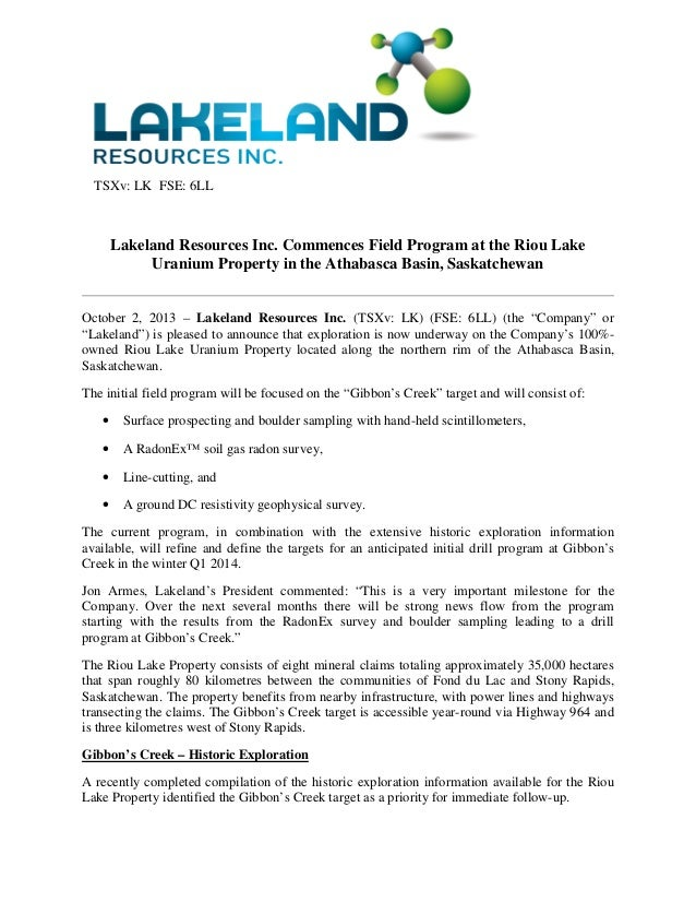 TSXv: LK FSE: 6LL Lakeland Resources Inc. Commences Field Program at the Riou Lake Uranium Property in the Athabasca Basin...