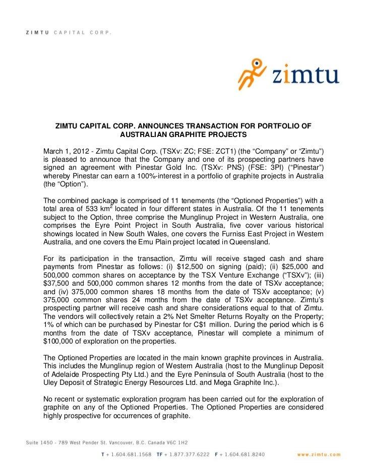 ZIMTU CAPITAL CORP. ANNOUNCES TRANSACTION FOR PORTFOLIO OF                  AUSTRALIAN GRAPHITE PROJECTSMarch 1, 2012 - Zi...