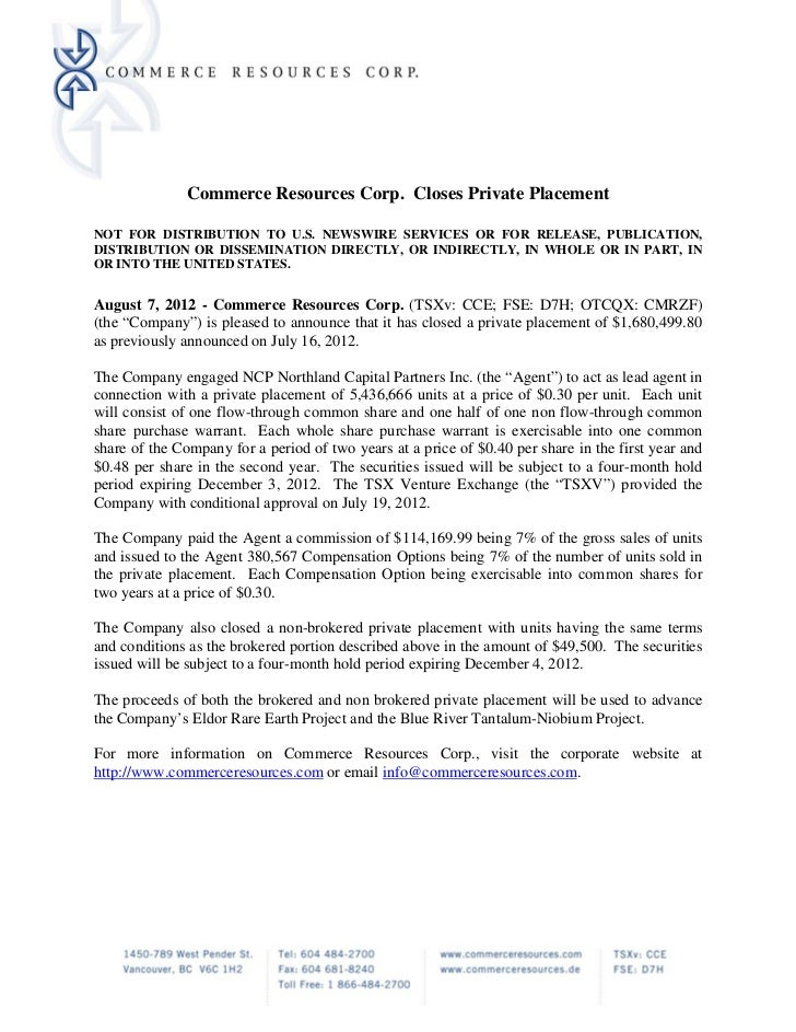 Commerce Resources Corp. Closes Private PlacementNOT FOR DISTRIBUTION TO U.S. NEWSWIRE SERVICES OR FOR RELEASE, PUBLICATIO...