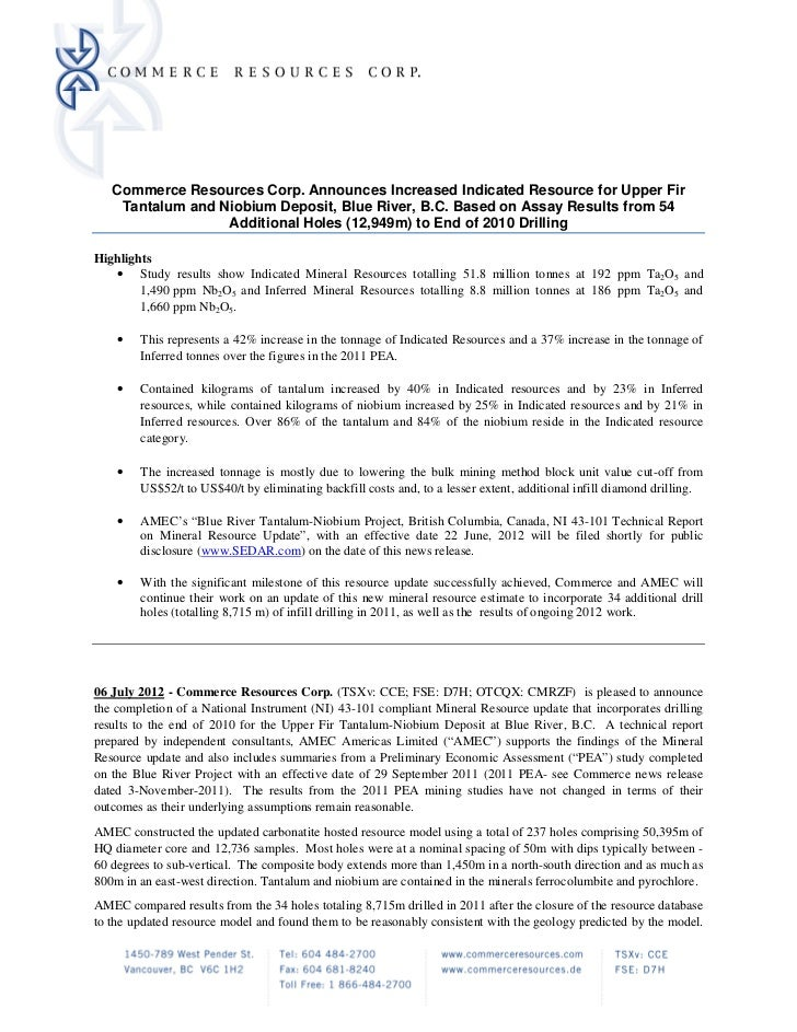 Commerce Resources Corp. Announces Increased Indicated Resource for Upper Fir    Tantalum and Niobium Deposit, Blue River,...