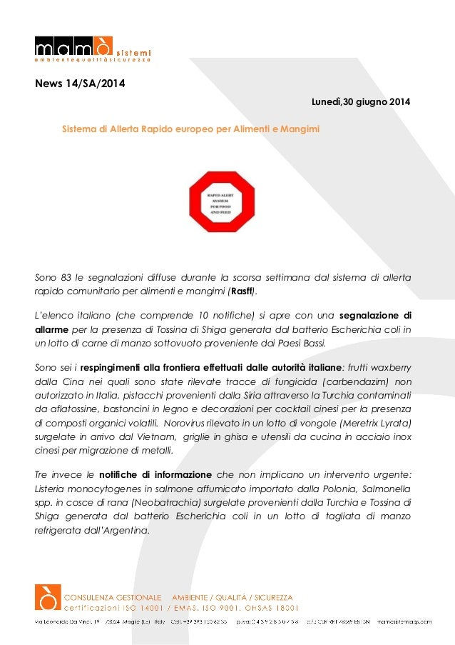 News 14/SA/2014 Lunedì,30 giugno 2014 Sistema di Allerta Rapido europeo per Alimenti e Mangimi Sono 83 le segnalazioni dif...