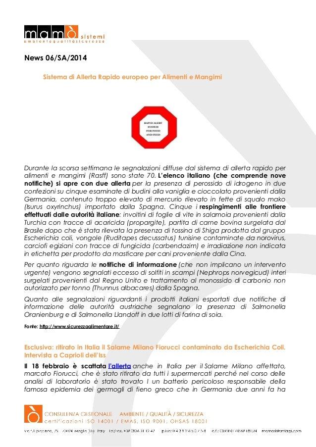 News 06/SA/2014 Sistema di Allerta Rapido europeo per Alimenti e Mangimi  Durante la scorsa settimana le segnalazioni diff...