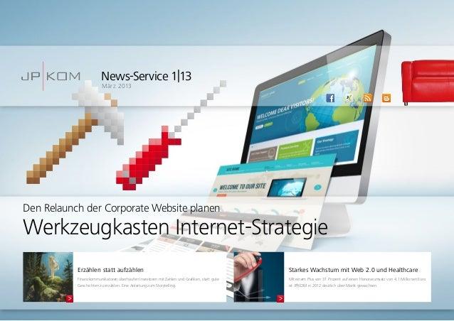 News-Service 1|13März 2013Starkes Wachstum mit Web 2.0 und HealthcareMit einem Plus von 31 Prozent auf einen Honorarumsatz...