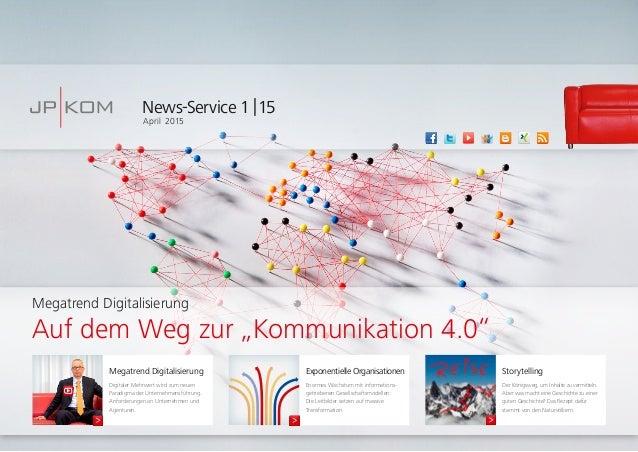 News-Service 1|15 April 2015 Megatrend Digitalisierung Digitaler Mehrwert wird zum neuen Paradigma der Unternehmensführu...