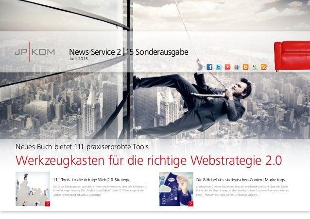 News-Service 2|15 Sonderausgabe Juni 2015 111 Tools für die richtige Web 2.0-Strategie Die Social Media planen und zielg...
