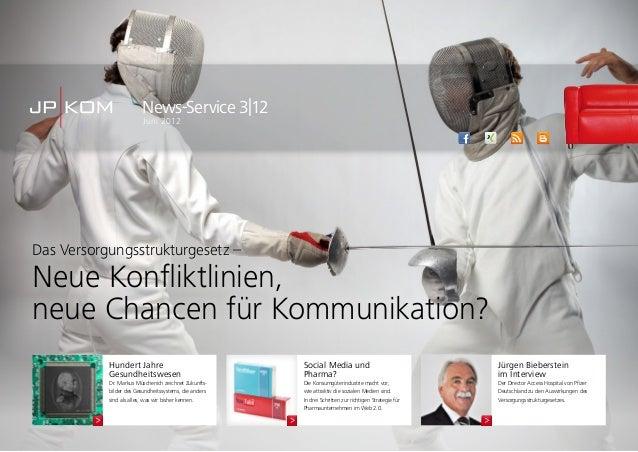 News-Service 3|12Juni 2012Jürgen Biebersteinim InterviewDer Director Access Hospital von PfizerDeutschland zu den Auswirku...